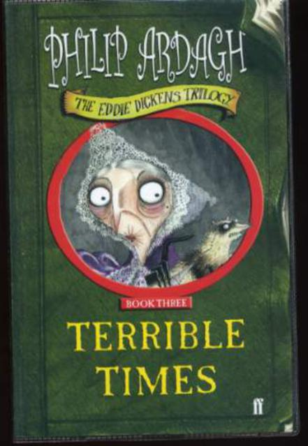 Image for Terrible Times - Book Three of the Eddie Dickens Trilogy