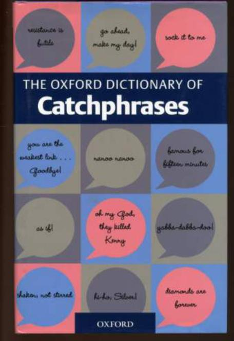 Image for The Oxford Dictionary of Catchphrases