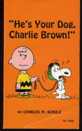 Image for He's Your Dog Charlie Brown