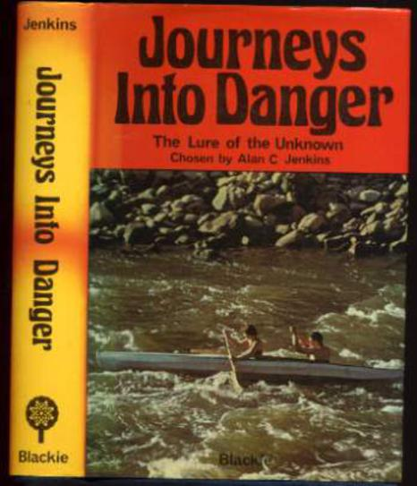 Image for Journeys into Danger: The Lure of the Unknown