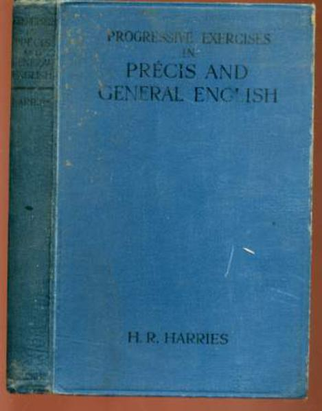 Image for Progressive Exercises in Precis and General English