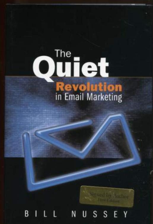 Image for The Quiet Revolution in Email Marketing (SIGNED COPY)