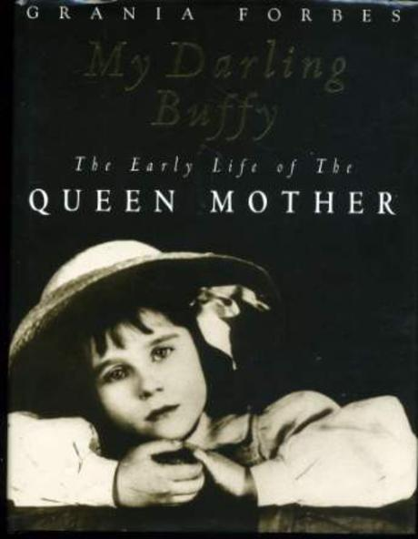 Image for My Darling Buffy: The Early Life of the Queen Mother
