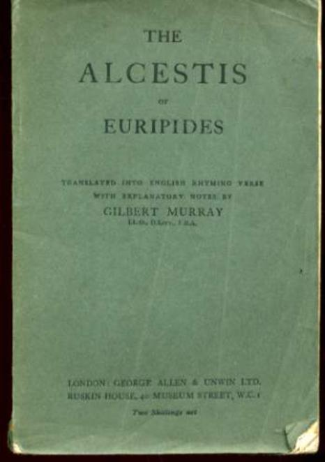 Image for The Alcestis of Euripides