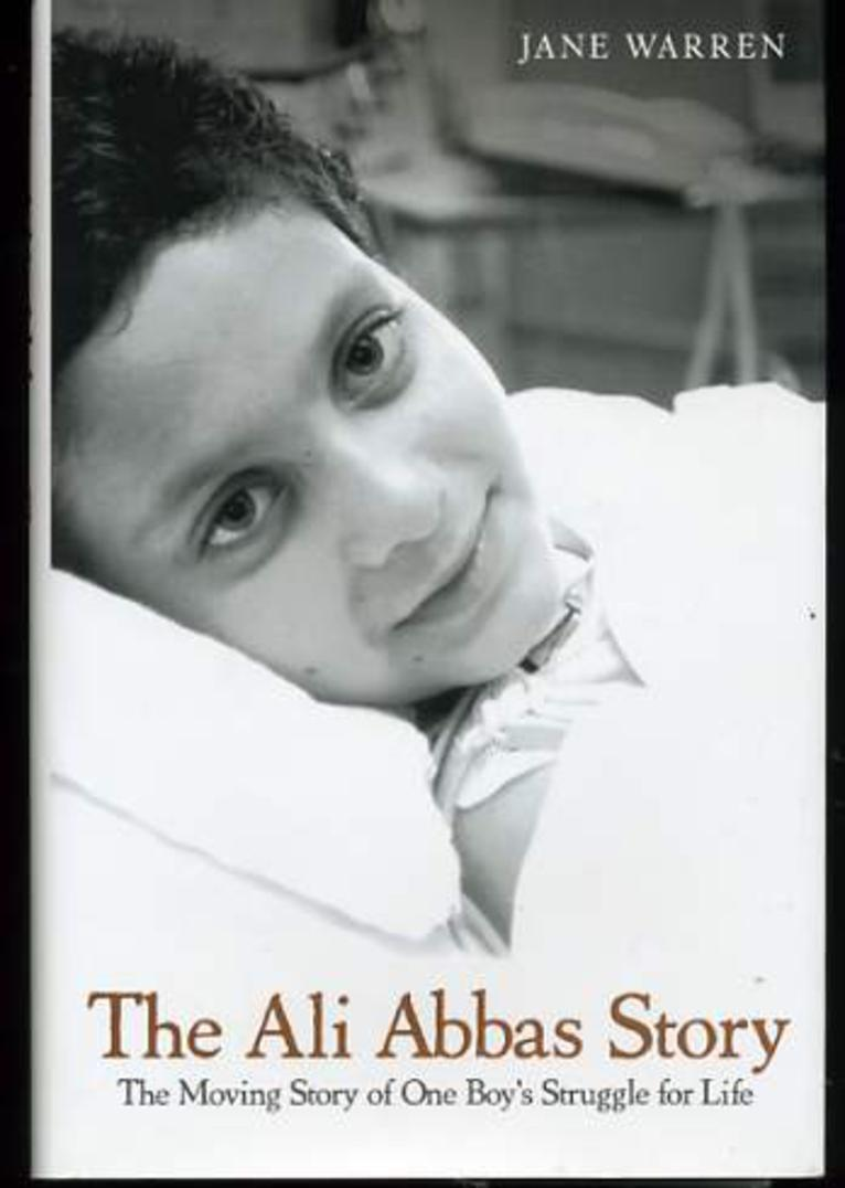 Image for The Ali Abbas Story : The Moving Story of One Boy's Struggle for Life