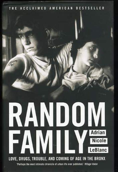 Image for Random Family: Love, Drugs, Trouble and Coming of Age in the Bronx