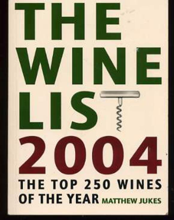 Image for The Wine List 2004 : The Top 250 Wines of the Year
