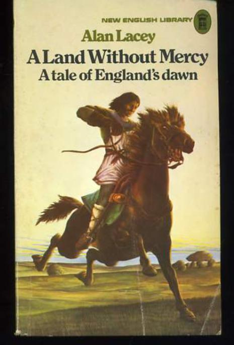 Image for A Land Without Mercy - A Tale of England's Dawn