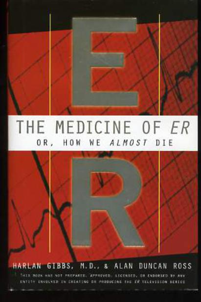 Image for The Medicine of ER