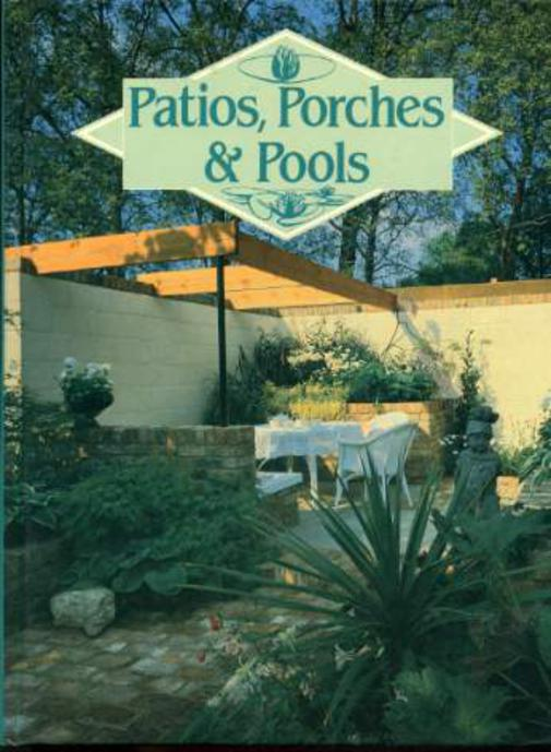 Image for Patios, Porches and Pools