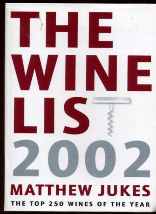 Image for The Wine List 2002 : The Top 250 Wines of the Year