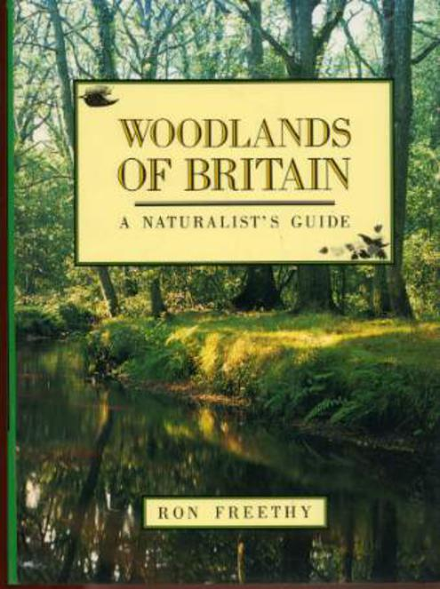 Image for Woodlands of Britain: A Naturalist's Guide