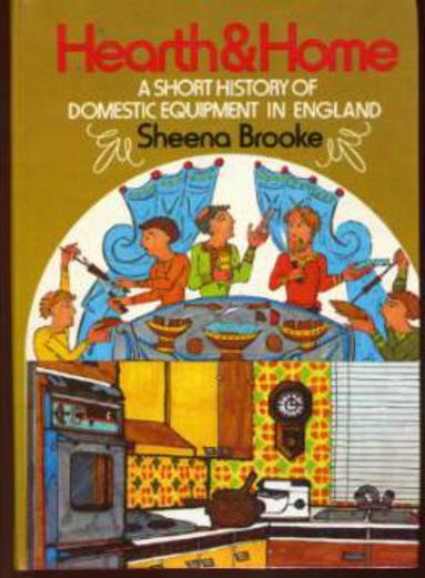 Image for Hearth and Home: A Short History of Domestic Equipment