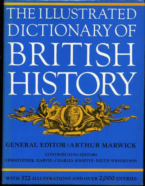 Image for The Illustrated Dictionary of British History