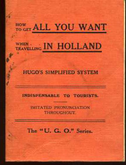 Image for How to get all you want when travelling in Holland