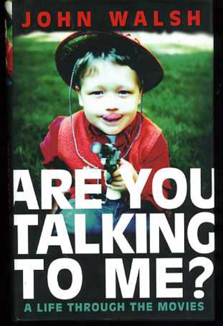 Image for Are You Talking to Me?: A Life Through the Movies