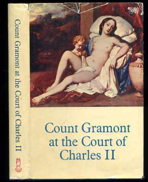 Image for Count Gramont at the Court of Charles II