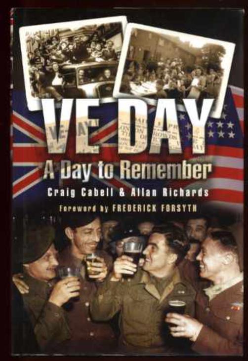 Image for VE Day, A Day to Remember: A Celebration of Reminiscences Sixty Years On