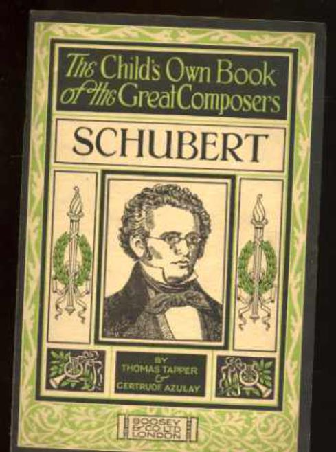 Image for Schubert - the Story of the Boy Who Wrote Beautiful Songs