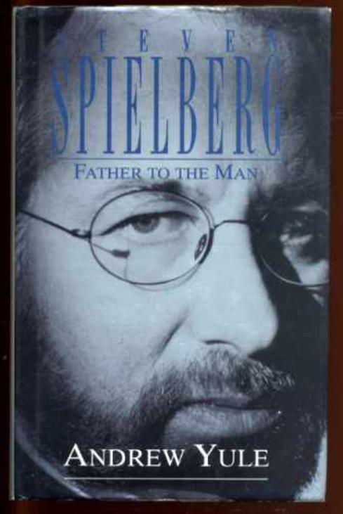 Image for Steven Spielberg: Father to the Man