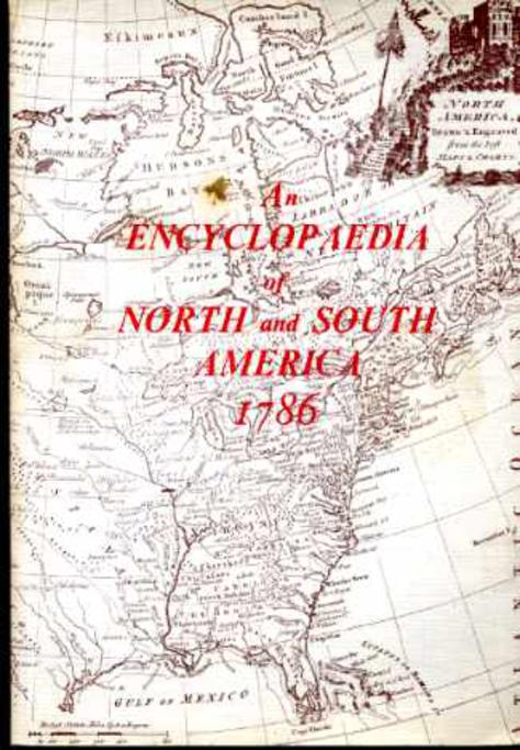 Image for An Encyclopaedia of North and South America, 1786