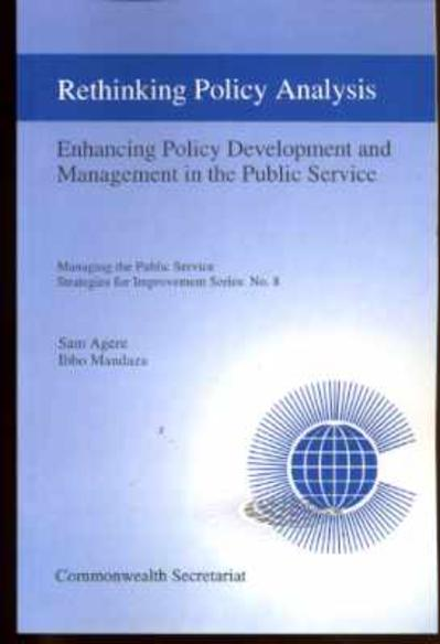 Image for Rethinking Policy Analysis and Management: Rethinking Policy Analysis - Enhancing Policy Development and Management in the Public Service