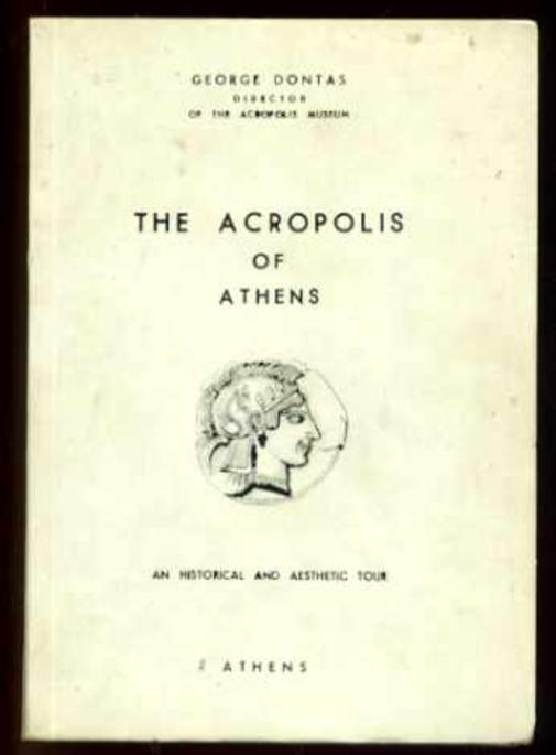 Image for The Acropolis of Athens : An Historical and Aesthetic Tour