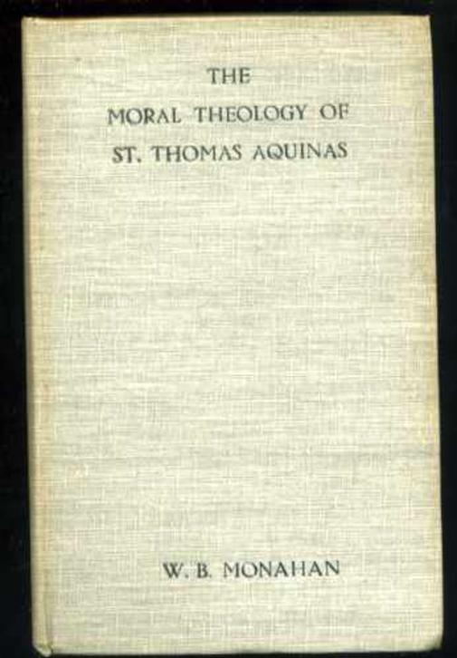 Image for The Moral Theology of St. Thomas Aquinas Volume  3