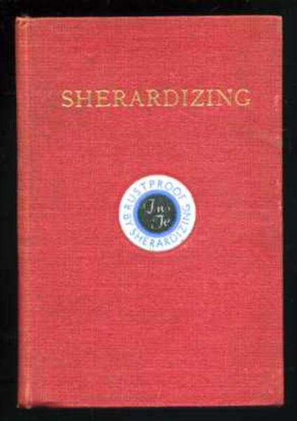 Image for Sherardizing - a Text Book for Architects and Engineers