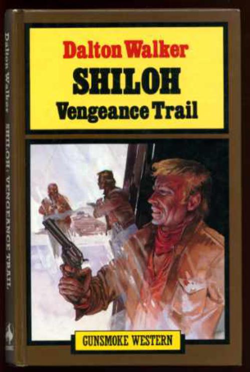 Image for Shiloh: Vengeance Trail