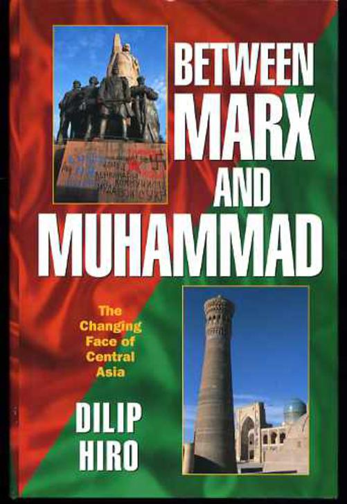 Image for Between Marx and Muhammad: The Changing Face of Central Asia