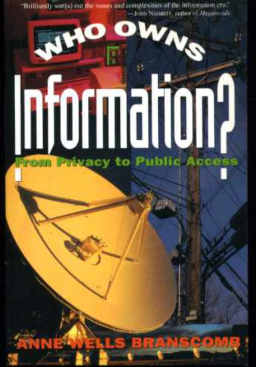 Image for Who Owns Information?: From Privacy to Public Access