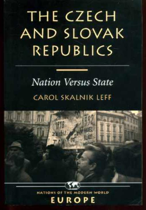 Image for The Czech and Slovak Republics : Nation Versus State