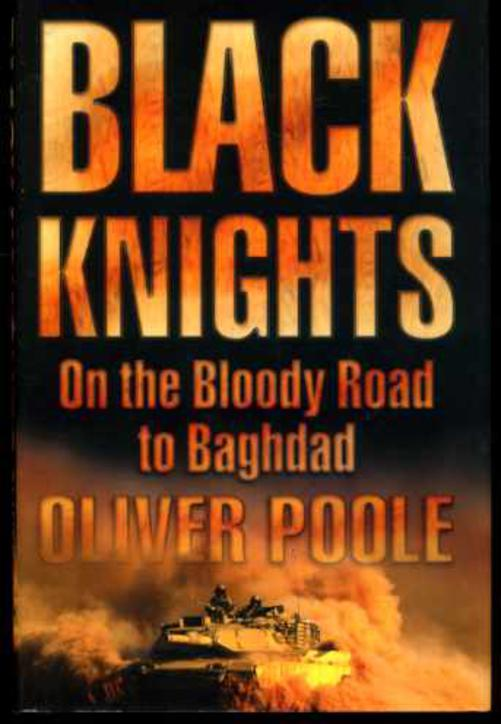 Image for Black Knights : On the Bloody Road to Baghdad