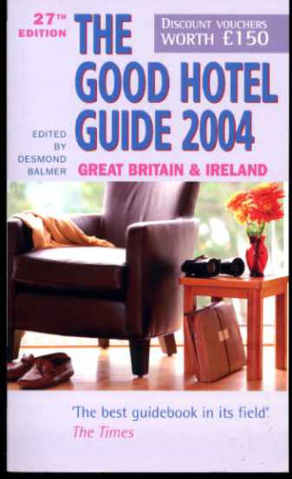 Image for The Good Hotel Guide 2004 : Great Britain & Ireland