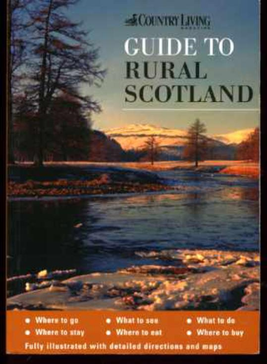Image for The Country Living Guide to Rural Scotland