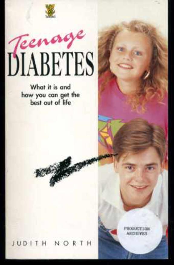Image for Teenage Diabetes : What It Is and How You Can Get the Best Out of Life