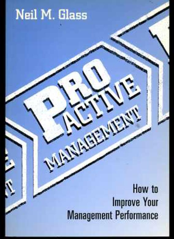 Image for Pro-active Management : How to Improve Your Management Performance