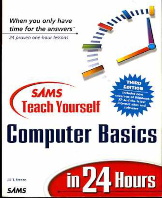 Image for Sams Teach Yourself Computer Basics in 24 Hours