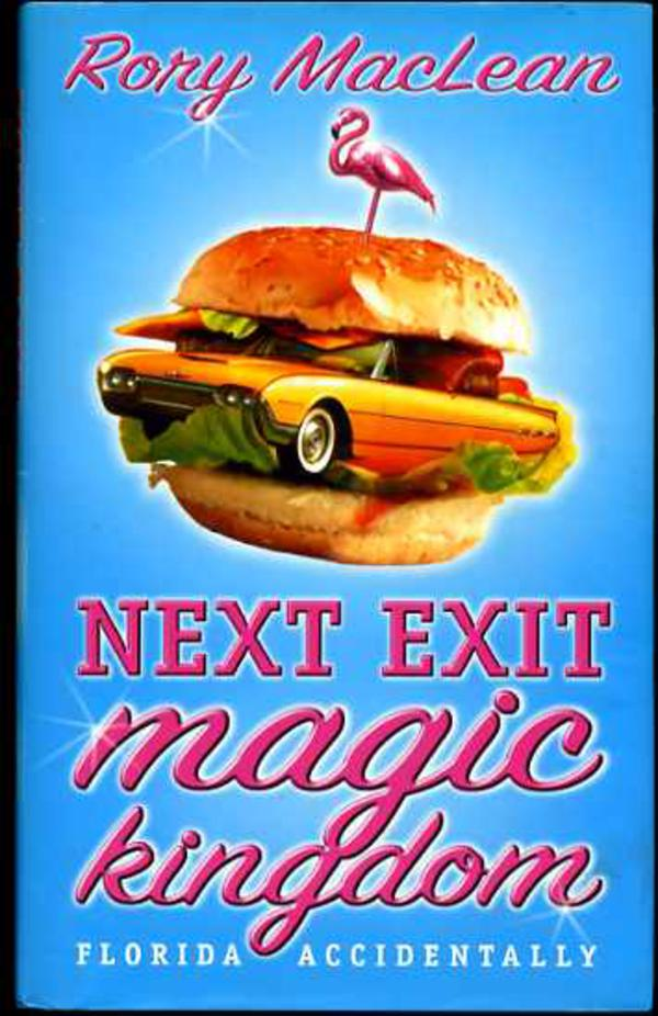 Image for Next Exit Magic Kingdom : Florida Accidentally