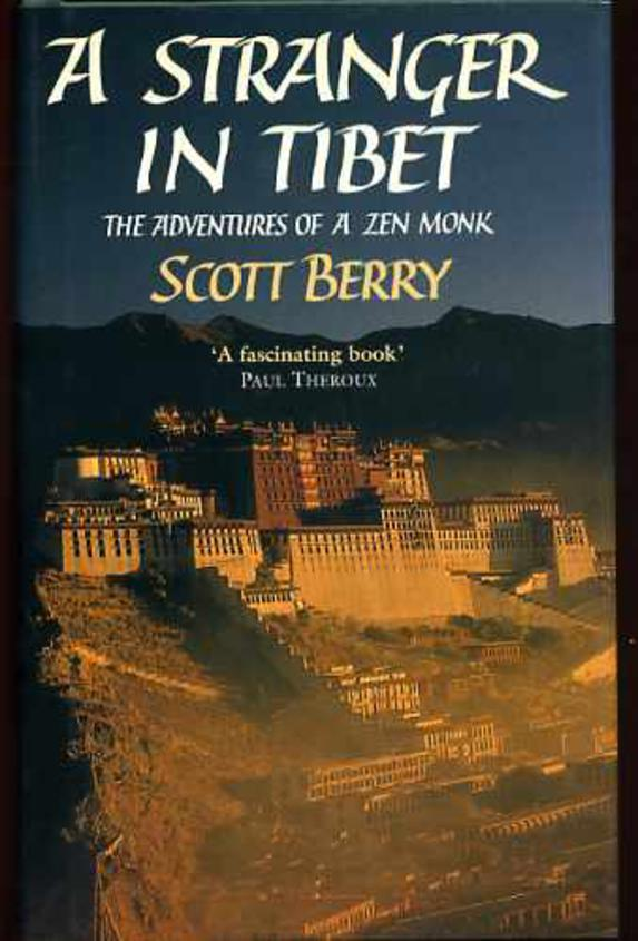 Image for A Stranger in Tibet - the Adventures of a Zen Monk