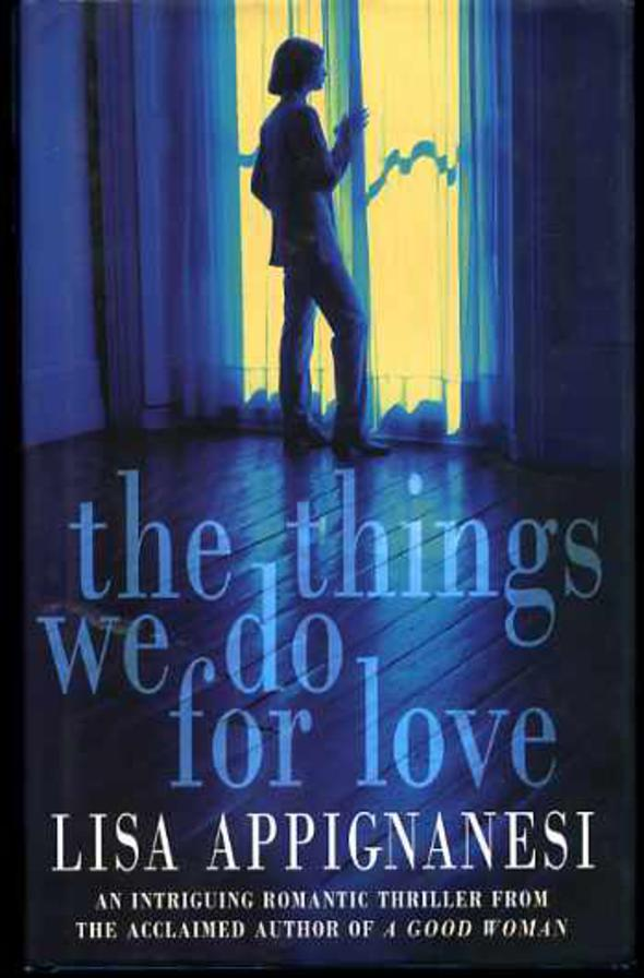 Image for The Things We Do for Love