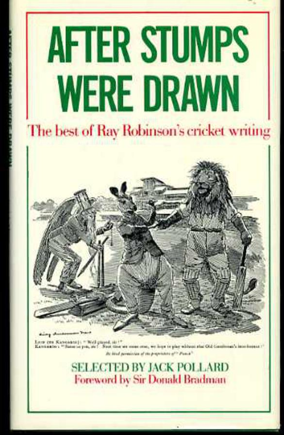 Image for After Stumps Were Drawn - The Best of Ray Robinson's Cricket Writing