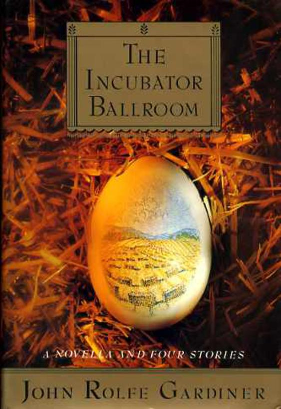 Image for The Incubator Ballroom: A Novella and Four Stories