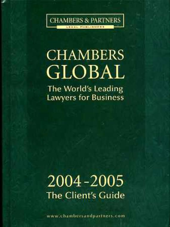 Image for Chambers & Partners Global: The World's Leading Lawyers 2004-2005 The Client's Guide