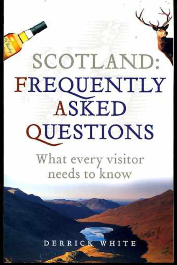 Image for Scotland: Frequently Asked Questions - What Every Visitor Needs to Know