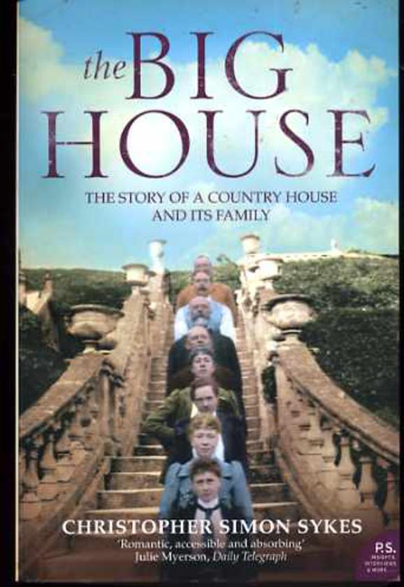 Image for The Big House - The Story of a Country House and Its Family