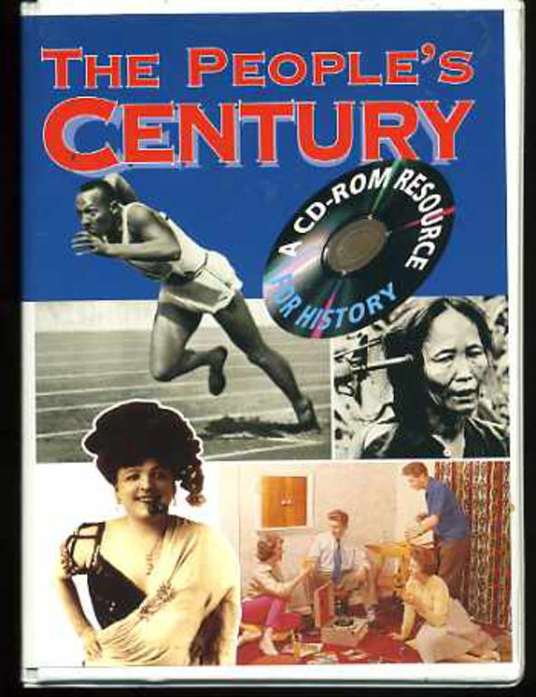 Image for The People's Century Britain, Europe and the World in the 20th Century