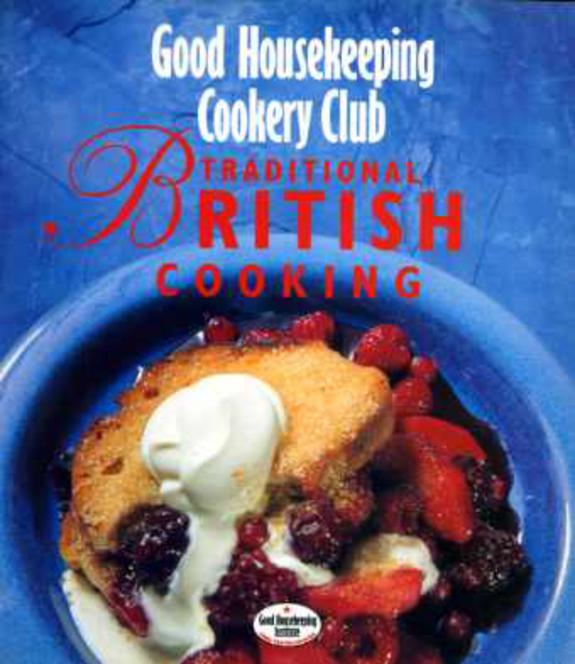 Image for Traditional British Cooking (Good Housekeeping Cookery Club)