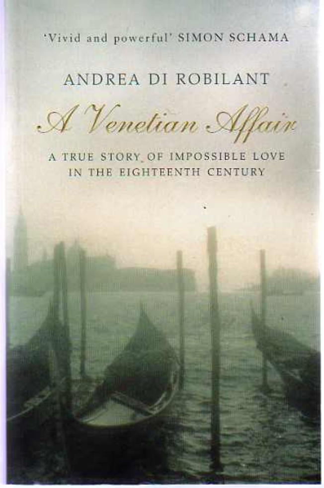 Image for A Venetian Affair : A True Story of Impossible Love in the Eighteenth Century
